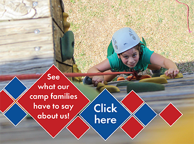 Click here to see what our camp families have to say about us!